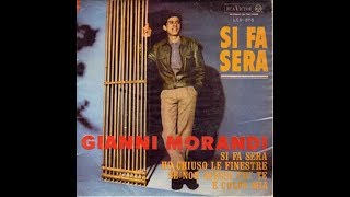 Si fa sera, Gianni Morandi, by Prince of roses