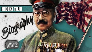 Cranking This War Up to Eleven - Hideki Tojo - WW2 Biography Special