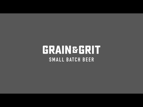 Grain & Grit Small Batch Beer | Silverbirch Media