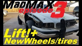 Lift kit install + New wheel/tire setup! MadMAX Ep. 3