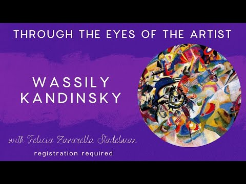 Through the Eyes of the Artist: Wassily Kandinsky 2.22.16