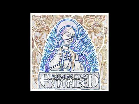 Entombed - Year One Now (2001) Morning Star