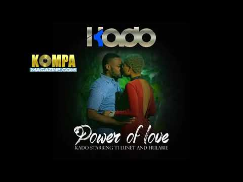 KADO de TI LUNET - Power of Love! (AUDIO)