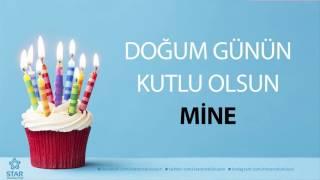 İyi ki Doğdun MİNE - İsme Özel Doğum Günü Şarkısı