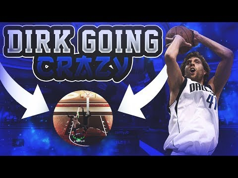 DIRK NOWITZKI GOING CRAZY ON THE 1S COURT | 22-0 EVERYONE | NBA 2K19 STAGE