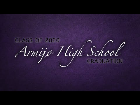 Armijo High School Class of 2020 Graduation