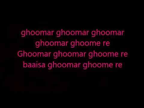 ghumar lyrics