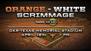 Texas Football Orange-White Scrimmage trailer [April 13, 2015]
