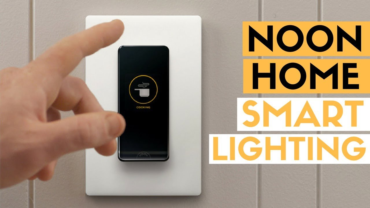 noon home smart lighting review best smart home tech. Black Bedroom Furniture Sets. Home Design Ideas