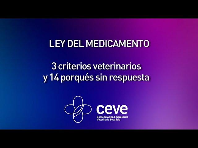 Propuestas de CEVE al proyecto de RD de medicamentos veterinarios
