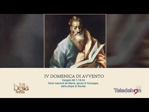 LA BELLA NOTIZIA - IV DOMENICA DI AVVENTO - ANNO A