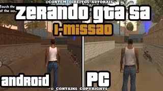 ZERANDO GTA SA # PRIMEIRA MISSÃO PC & MOBILE