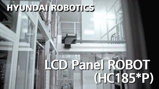 LCD Panel Robot (HC185*P)