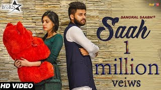 Saah || Sangral Saabh || BornStar Records || New Punjabi Song 2017