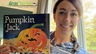October 25th Story Time - Pumpkin Jack by Will Hubbell