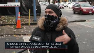 Should simple possession of illegal street drugs be decriminalized? | Outburst