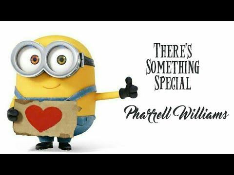 Pharrell Williams There's Something Special (Tradução) Meu Malvado Favorito 3