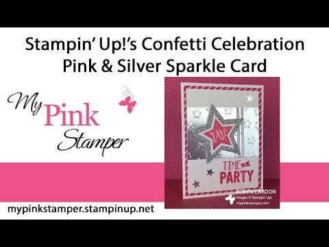 Stampin' Up!'s Confetti Celebration Pink & Silver Sparkle Em