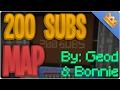 200 SUBS MINECRAFT MAP | (By: Geod02/BonniePlayzMC)