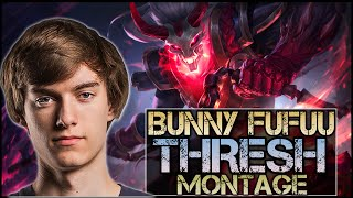 Bunny FuFuu Montage - Best Thresh Plays
