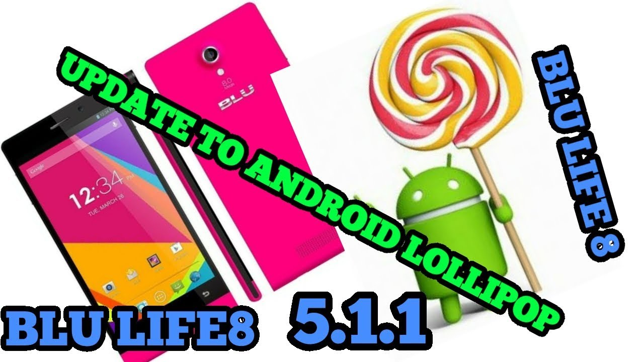 Blu Life 8 XL Android Lollipop Videos - Waoweo