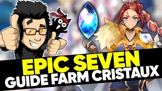 EPIC SEVEN - Guide farm des cristaux d'invocation