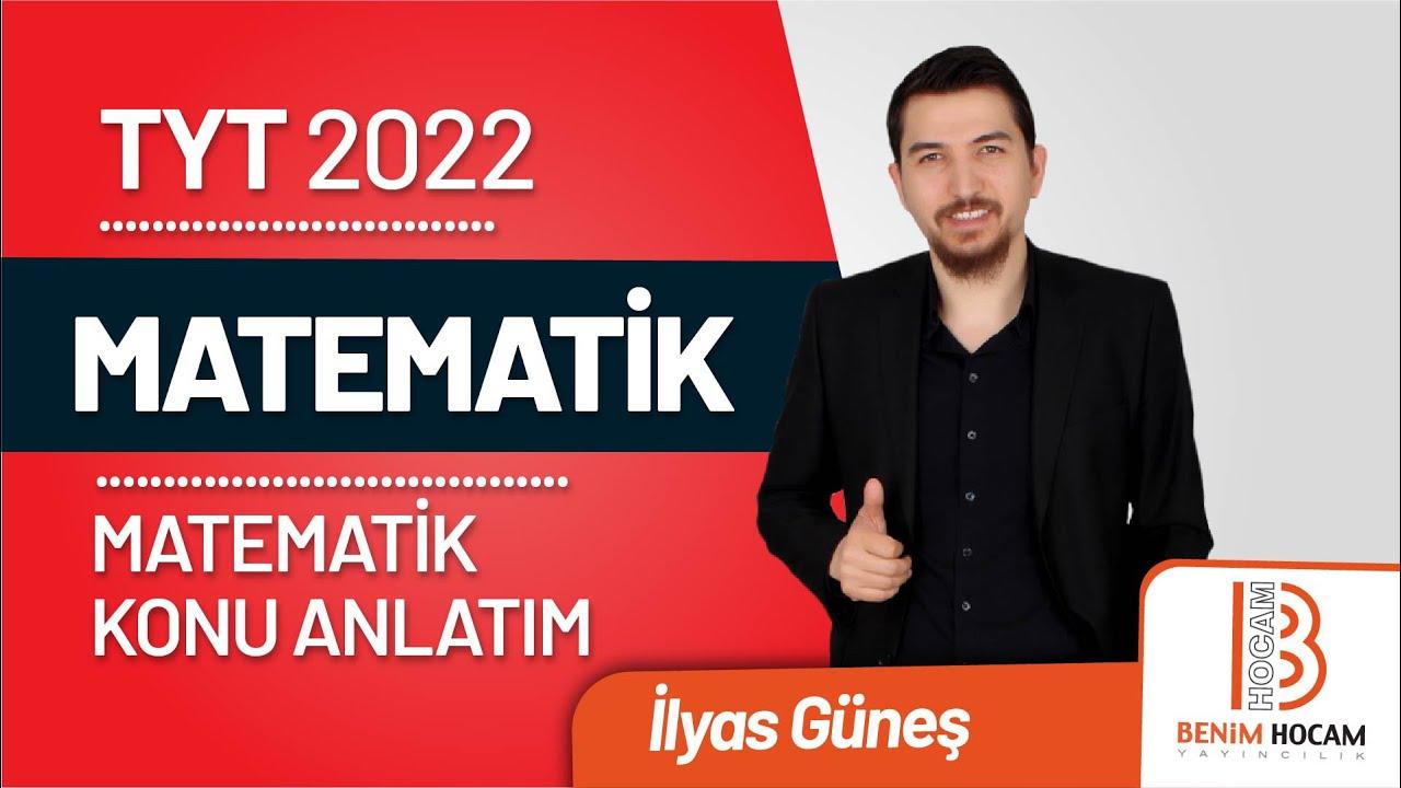 51)İlyas GÜNEŞ - Üslü Sayılar - I (TYT-Matematik) 2022