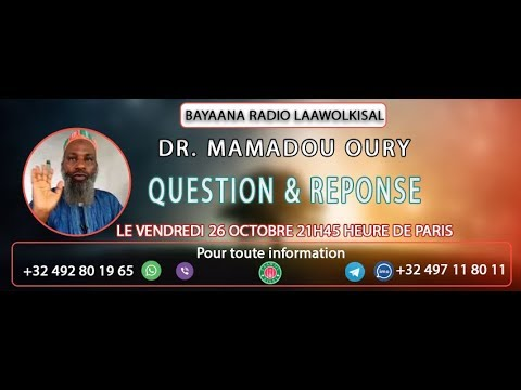 Download Questions & Réponses #20 - Dr. Mamadou Oury - radio laawolkisal