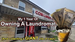 Owning a LAUNDROMAT For a year! (And how much it made this month)