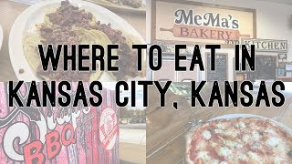 Where to Eat in Kansas City, Kansas