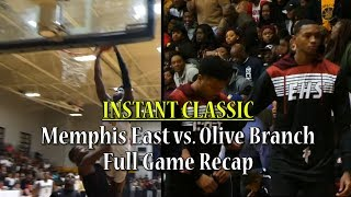 INSTANT CLASSIC: Memphis East vs. Olive Branch Full Game Recap