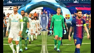 PES 2018   Barcelona vs Real Madrid   Final UEFA Champions League   Gameplay PC