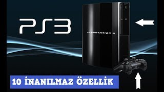 PS3'ün Muhtemelen Bilmediğin 10 İnanılmaz Özelliği