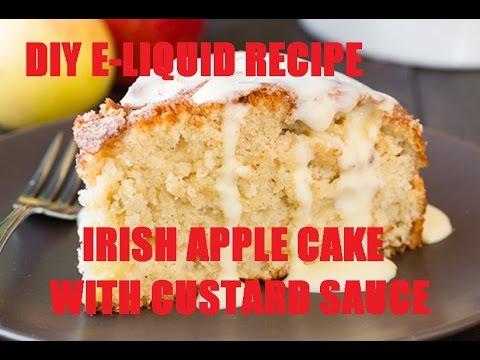 DIY E-Liquid Recipe:  Irish Apple Cake with Custard Sauce