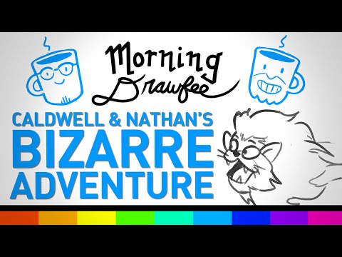Caldwell and Nathan's Bizarre Adventure