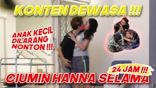 Download lagu CIUMIN HANNA SELAMA 24 JAM - EHH MALAH DAPET... *UDAHNIKAHBEBASMBLO | BEDHOL