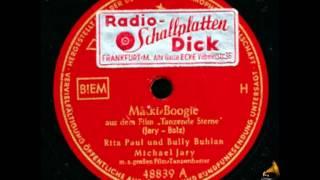 Rita Paul, Bully Buhlan, Michael Jary - Mäcky-Boogie
