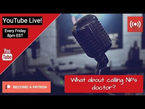 What about calling NPs doctor? | YouTube Live #heysean Show