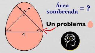 ¿Puedes calcular el área sombreada?   🤓👉🥚