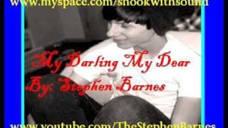 My Darling My Dear - Stephen Barnes (*!!LYRICS!!*)