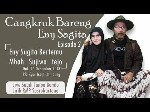 CANGKRUK BARENG ENY SAGITA DAN SUJIWO TEJO [LAGU SUGIH TANPO BONDO] Eps.02