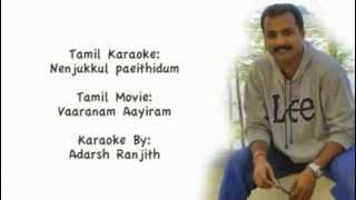 Nenjukkul Paeithidum Tamil Karaoke by Adarsh Ranjith Vaaranam Aayiram flv YouTube