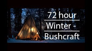 3 DAYS WINTER BUSHCRAFT. DÏY TIPI. SIMPLE TORCH, OUTDOOR COOKING ETC.