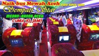 Download Video NAIK BUS MEWAH ACEH, Medan—Banda Aceh CUMA 10 JAM!!! Sempati Star NON STOP Panoramic SCANIA K410 MP3 3GP MP4