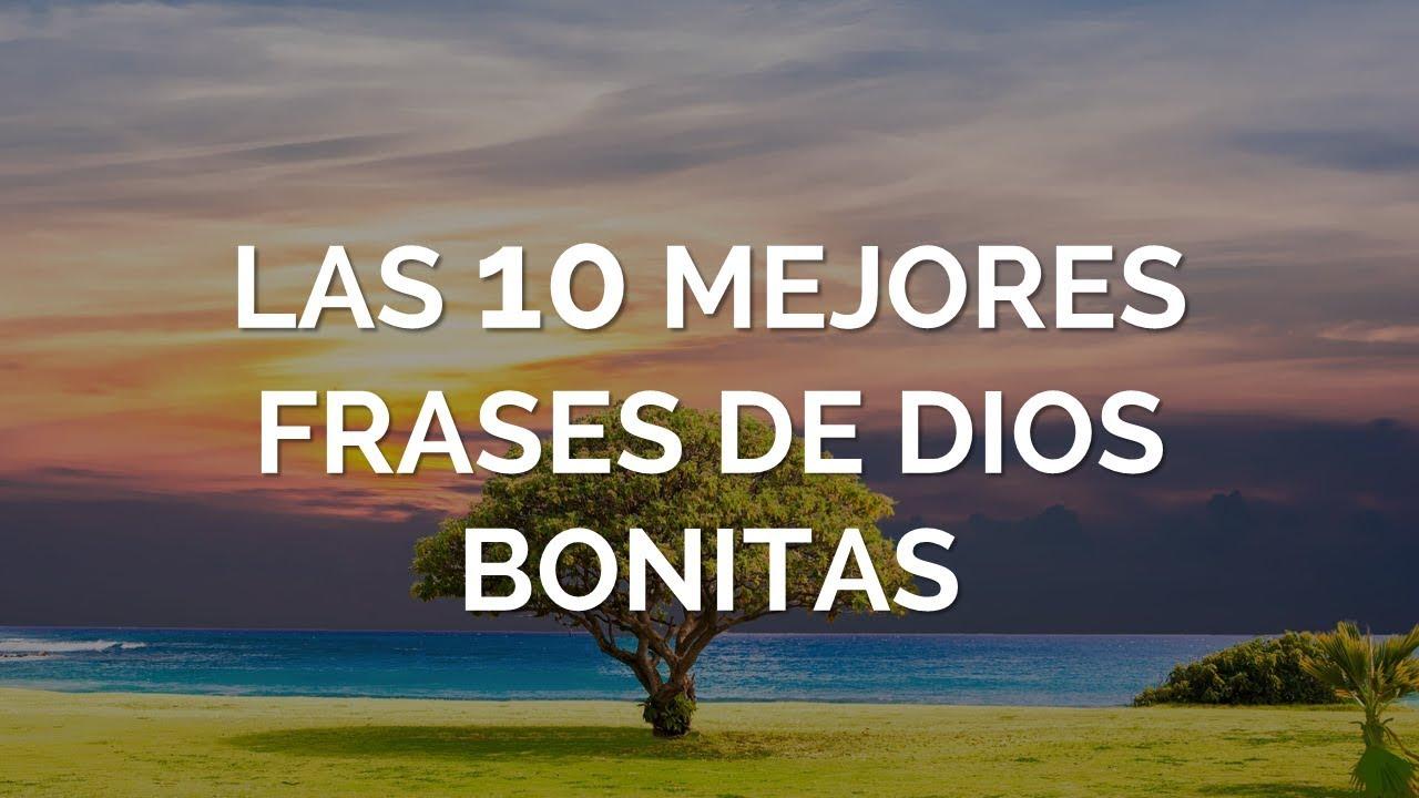 Las 10 Mejores Frases De Dios Bonitas