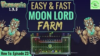 Terraria 1.3.5 HOW TO | EXPERT MOON LORD Farm | Fast & Easy Setup/Build | Episode 23
