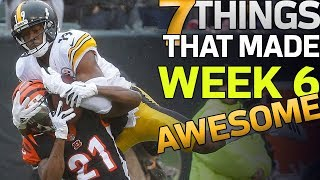 7 Things That Made Week 6 AWESOME! | NFL Highlights
