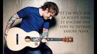 ♪ ♫ Nina - Ed Sheeran [Traduction Française] ♪ ♫