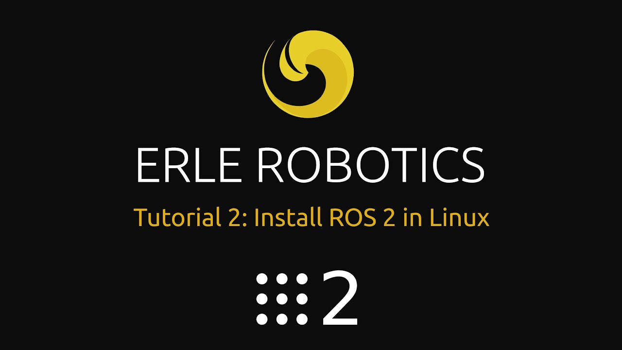 ROS 2: Tutorial 2 - Install ROS 2 in Linux