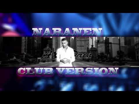 AX Dain - Naranen (Club Version)